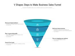 V Shapes Steps To Make Business Sales Funnel