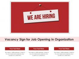 Vacancy Sign For Job Opening In Organization