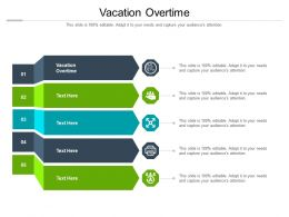 Vacation Overtime Ppt Powerpoint Presentation Ideas Display Cpb