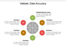 Validate Data Accuracy Ppt Powerpoint Presentation Layouts Guidelines Cpb