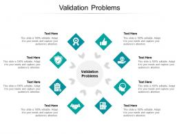 Validation Problems Ppt Powerpoint Presentation Visual Aids Gallery Cpb