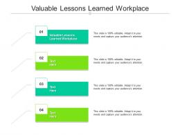 Valuable Lessons Learned Workplace Ppt Powerpoint Presentation Portfolio Gallery Cpb