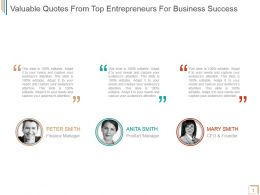Valuable Quotes From Top Entrepreneurs For Business Success Ppt Slide