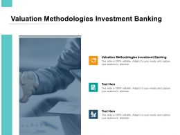 Valuation Methodologies Investment Banking Ppt Powerpoint Gallery Layouts Cpb