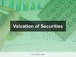 Valuation Of Securities Powerpoint Presentation Slides