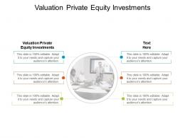 Valuation Private Equity Investments Ppt Powerpoint Presentation Guide Cpb