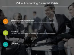Value Accounting Financial Crisis Ppt Powerpoint Presentation Inspiration Icon Cpb