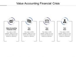 Value Accounting Financial Crisis Ppt Powerpoint Presentation Layouts Design Ideas Cpb
