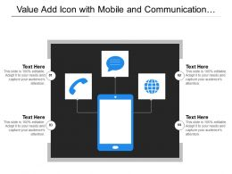 Value Add Icon With Mobile And Communication Symbols