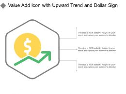 Value Add Icon With Upward Trend And Dollar Sign