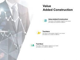 Value Added Construction Ppt Powerpoint Presentation Slides Portrait Cpb