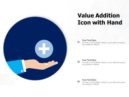 Value Addition Icon With Hand