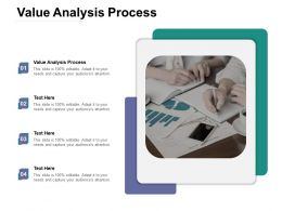 Value Analysis Process Ppt Powerpoint Presentation Summary Outfit Cpb