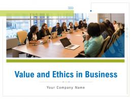 Value And Ethics In Business Powerpoint Presentation Slides