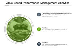 Value Based Performance Management Analytics Ppt Powerpoint Template Design Cpb