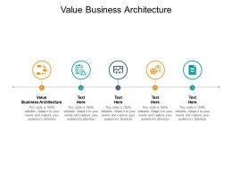 Value Business Architecture Ppt Powerpoint Presentation Gallery Images Cpb