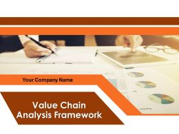 Value Chain Analysis Framework Powerpoint Presentation Slides