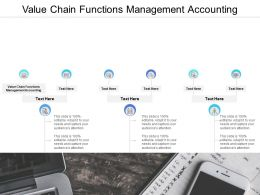 Value Chain Functions Management Accounting Ppt Powerpoint Presentation Pictures Designs Cpb