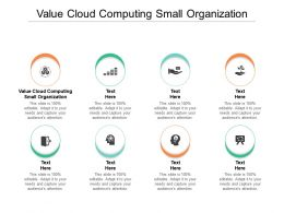 Value Cloud Computing Small Organization Ppt Powerpoint Presentation Pictures Graphics Download Cpb