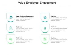 Value Employee Engagement Ppt Powerpoint Presentation Slides Introduction Cpb