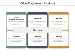 Value Engineered Products Ppt Powerpoint Presentation Ideas Grid Cpb