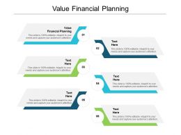Value Financial Planning Ppt Powerpoint Presentation Ideas Sample Cpb