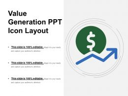Value Generation Ppt Icon Layout