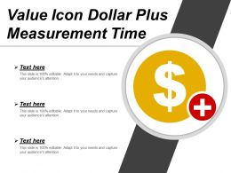 Value Icon Dollar Plus Measurement Time