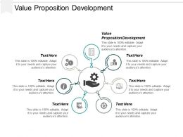Value Proposition Development Ppt Powerpoint Presentation Professional Graphics Cpb