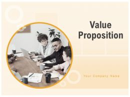 Value Proposition Powerpoint Presentation Slides