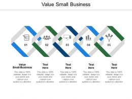 Value Small Business Ppt Powerpoint Presentation Icon Infographic Template Cpb