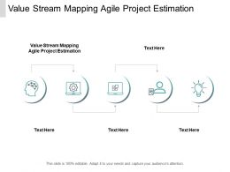 Value Stream Mapping Agile Project Estimation Ppt Powerpoint Presentation Layouts Aids Cpb