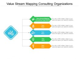 Value Stream Mapping Consulting Organizations Ppt Powerpoint Pictures Cpb