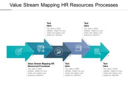 Value Stream Mapping Hr Resources Processes Ppt Powerpoint Presentation Layouts Cpb