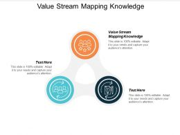 Value Stream Mapping Knowledge Ppt Powerpoint Presentation Icon Graphics Cpb