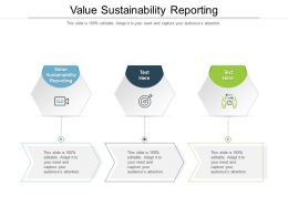 Value Sustainability Reporting Ppt Powerpoint Presentation File Slides Cpb