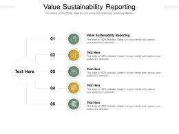 Value Sustainability Reporting Ppt Powerpoint Presentation Ideas Design Inspiration Cpb