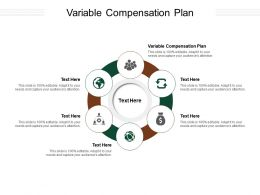 Variable Compensation Plan Ppt Powerpoint Presentation Inspiration Visuals Cpb