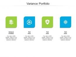 Variance Portfolio Ppt Powerpoint Presentation Infographic Template Graphics Pictures Cpb
