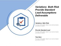 Variations Both Risk Provide Standard Lead Assumptions Deliverable