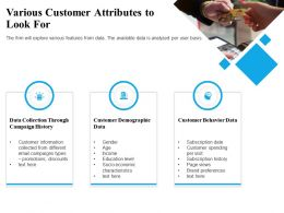 Various Customer Attributes To Look For Age Ppt Powerpoint Presentation Examples