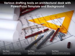 Various Drafting Tools On Architectural Desk With Powerpoint Template And Background