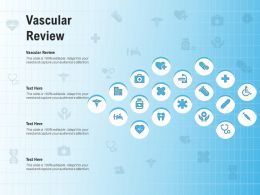 Vascular Review Ppt Powerpoint Presentation Infographics Designs