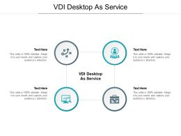 VDI Desktop As Service Ppt Powerpoint Presentation Outline Samples Cpb