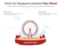 Vector For Singapore Landmark Flyer Wheel Powerpoint Presentation Ppt Template