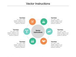 Vector Instructions Ppt Powerpoint Presentation Infographics Graphic Images Cpb