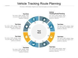 Vehicle Tracking Route Planning Ppt Powerpoint Presentation Layouts Format Ideas Cpb