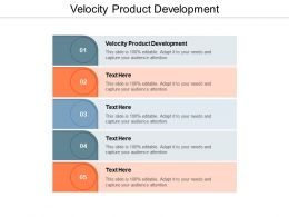 Velocity Product Development Ppt Powerpoint Presentation Show Graphics Template Cpb