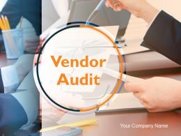 Vendor Audit PowerPoint Presentation Slides