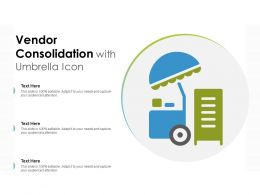 Vendor Consolidation With Umbrella Icon